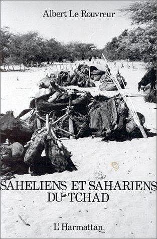sahe.769.liens.et.sahariens.du.tchad.albert.le.rouvreur