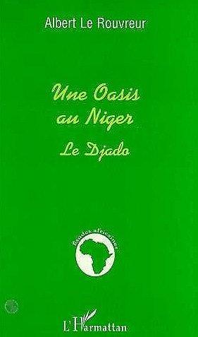 une.oasis.au.niger.le.djado.albert.le.rouvreur