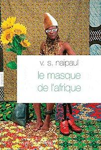 le.masque.de.l.afrique.naipaul