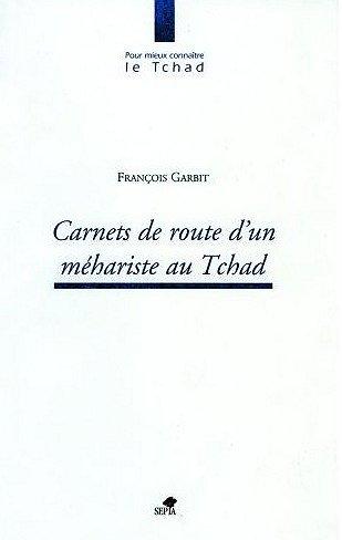 carnets.de.route.d.un.mehariste.du.tchad.garbit