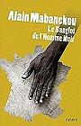 Le Sanglot de l'Homme Noir, Alain Mabanckou