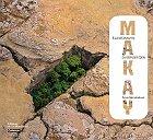 Makay, Makay, Makay... direction Madagascar.