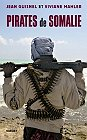 Pirates de Somalie, J. Guisnel - V. Mahler