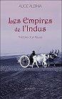 Les Empires de l'Indus, Alice Albina