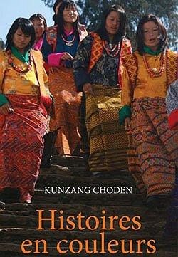 hisoires.en.couleurs.kunzang.choden