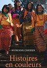 Histoires en couleurs, Kunzang Choden