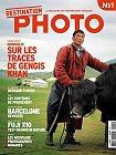 "Revue ""Destination Photo"", le magazine du photographe voyageur..."