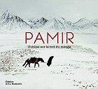 Pamir - Oubliés sur le toit du monde, M&M Paley