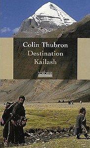 destination.kailash.colin.thubron