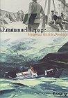 Voyage aux Iles de la Désolation, E.Lepage