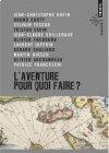 L'Aventure pour quoi faire ? collectif (Rufin, Tesson, Franceschi...)