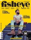 Magazine Fisheye, n°1 - Juillet-Août - 2013