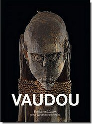 art.vaudou.fondation.cartier.catalogue