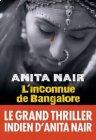 L'inconnue de Bangalore, Anita Nair