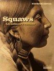 Squaws, la mémoire oubliée - Patrick Deval