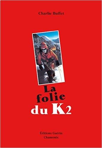la.folie.du.k2.carlie.buffet
