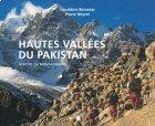 Hautes vallées du Pakistan - Pierre Neyret et Géraldine Benestar
