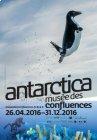 Antarctica au Musée des Confluences - Lyon