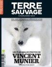 Revue Terre Sauvage - Hors-série Vincent Munier -