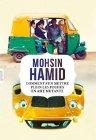 Comment s'en mettre plein les poches en Asie mutante  - Mohsin Hamid -