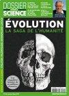 Dossier pour la Science n°94 - Evolution, la saga de l'Humanité - Janvier Mars 2017