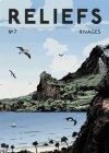 Reliefs... la première revue dédiée aux grands voyageurs, explorateurs...
