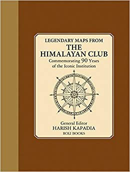 legendary.maps.from.the.himalayan.club.harish.kapadia