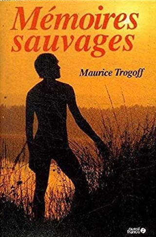 maurice.trogoff.memoires.sauvages
