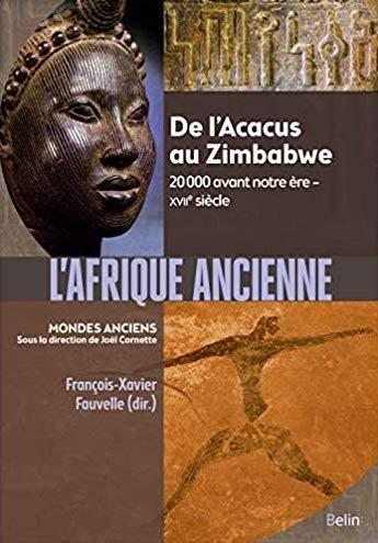 l.afrique.ancienne.francois.xavier.fauvelle.2018