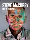 Steve McCurry: Une vie en images - A Life in Pictures