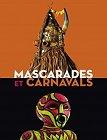 Mascarades et Carnavals, musée Dapper