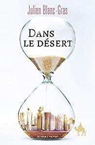 dans.le.desert.julien.blanc.gras