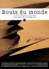 Bouts du Monde #39...Désert, Sahara