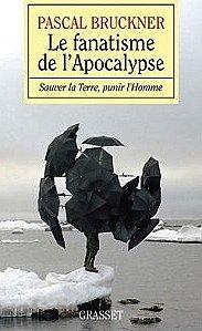 le.fanatisme.de.l.apocalypse.pascal.bruckner