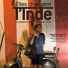 """Exposition """"Women Changing India"""" au Petit Palais , Paris , 21 octobre 2011 au 8 janvier 2012"""