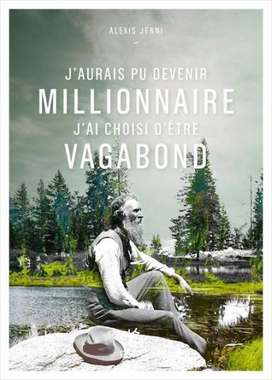j.aurais.pu.devenir.millionnaire.j.ai.choisi.d.ei.tre.vagabond.muir