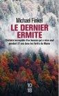 Le dernier ermite - Michael Finkel