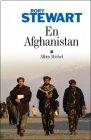 En Afghanistan - Rory Stewart
